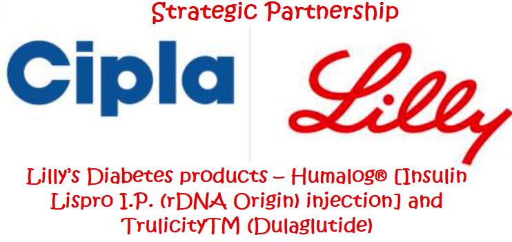 1Eli Lilly_Cipla_Humalog [Insulin Lispro I.P. (rDNA Origin) injection] and TrulicityTM (Dulaglutide)